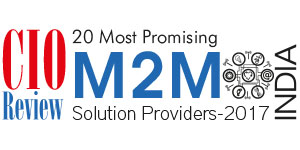 20 Most Promising M2M Technology Solution Providers - 2017